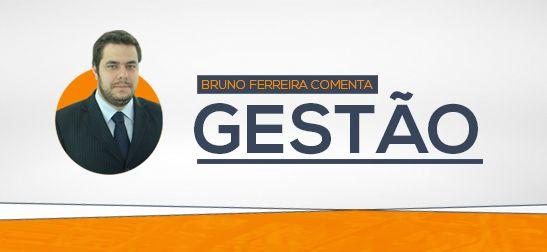 Bruno Pereira Comenta Gestão